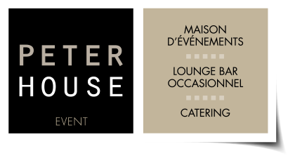 PETER HOUSE event     Maison dévènements     Lounge Bar occasionnel     Catering